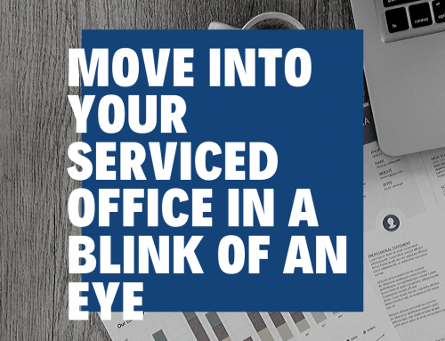 With a Serviced Office, Move in, in the blink of an eye.